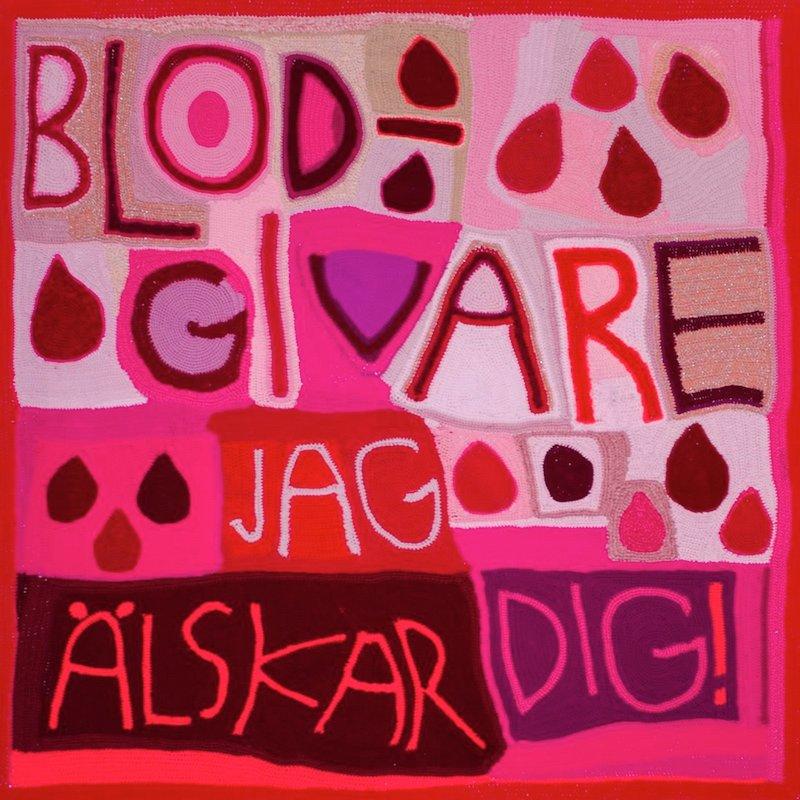 virkad bild blodgivare jag älskar dig av Marie Wetterstrand