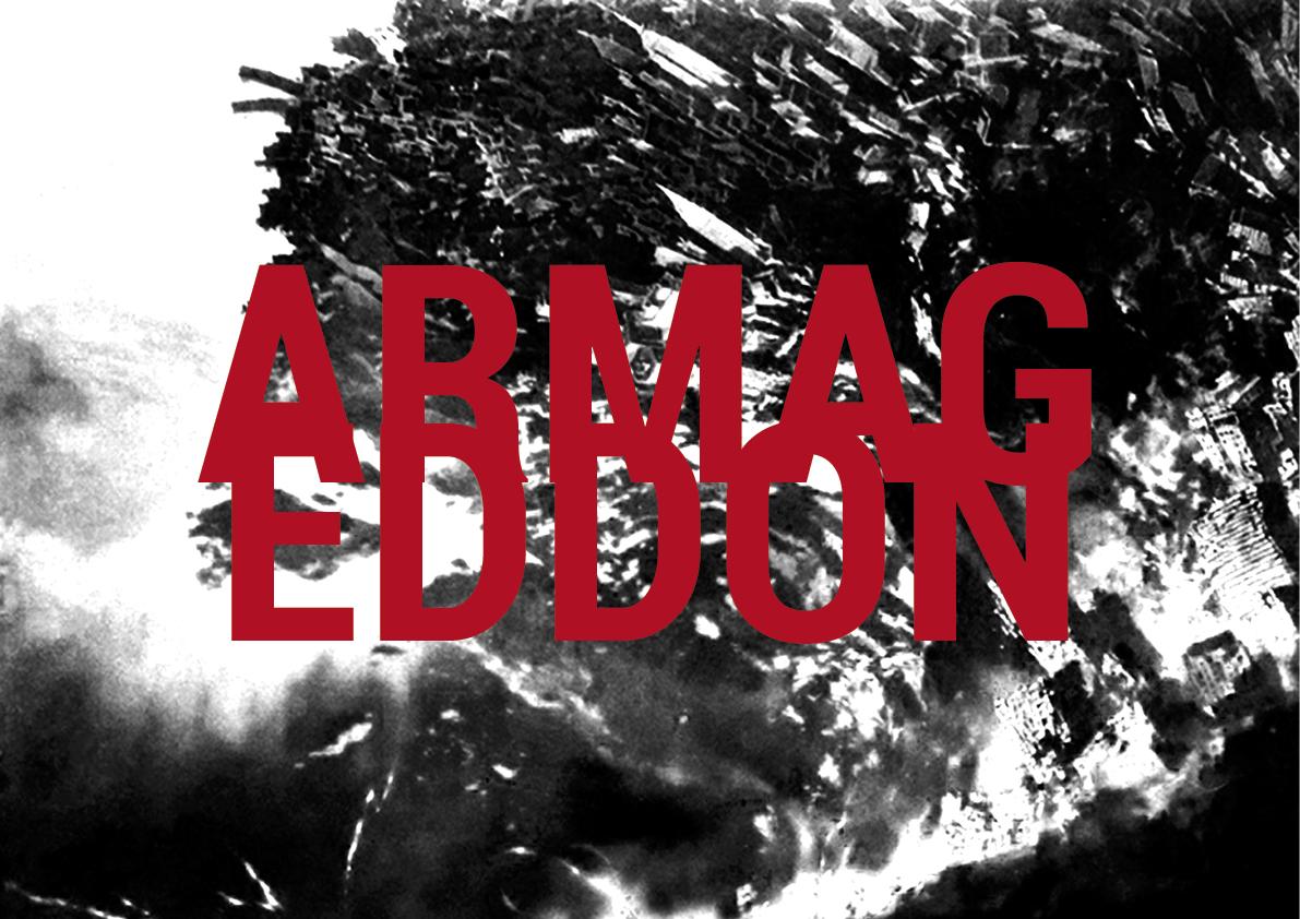 utställningens namn Armageddon